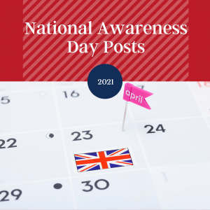 Calendar depicting 2021 National Awareness day posts